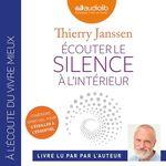 Vente AudioBook : Écouter le silence à l'intérieur  - Thierry Janssen