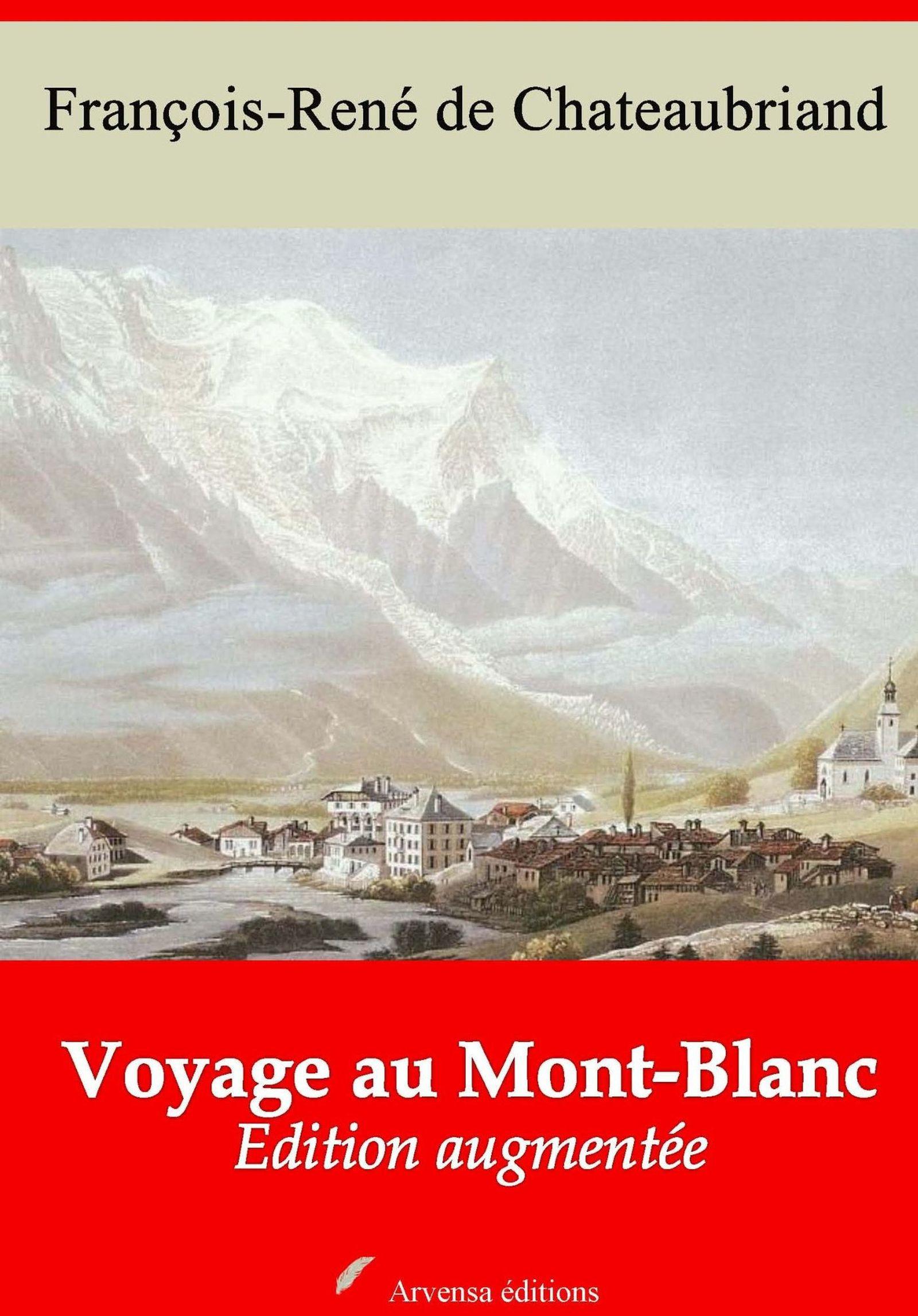 Vente EBooks : Voyage au Mont-Blanc - suivi d'annexes  - François-René de Chateaubriand