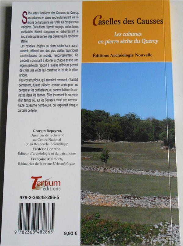 Caselles des Causses ; les cabanes en pierre sèche du Quercy