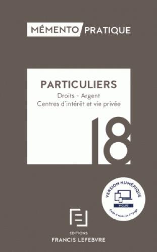 Mémento pratique ; particuliers (édition 2018)