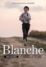 Blanche 1900-1930