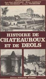 Vente Livre Numérique : Histoire de Châteauroux et de Déols  - Gérard Coulon