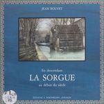 En descendant la Sorgue au début du siècle  - Bouvet - Jean Bouvet