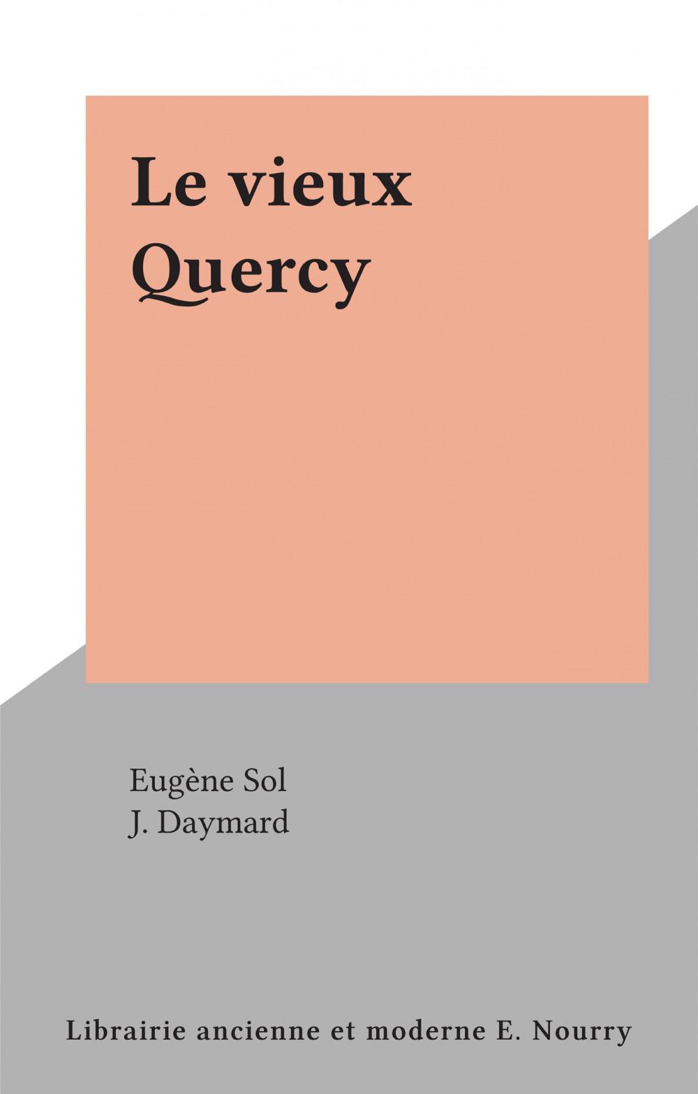 Le vieux Quercy