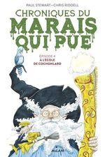 Vente EBooks : Chroniques du marais qui pue, Tome 04  - Paul STEWART