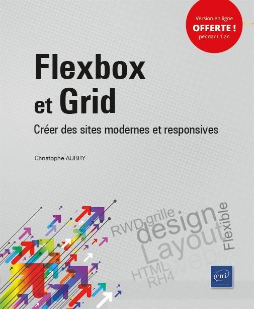 Flexbox et Grid ; créer des sites modernes et responsives