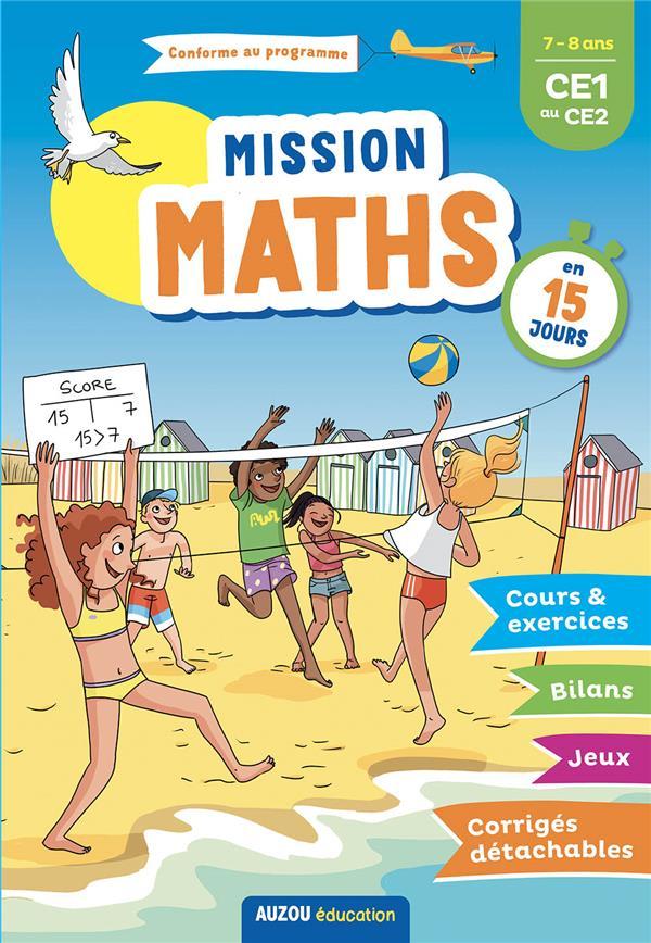 cahier de vacances ; mission maths en 15 jours ; du CE1 au CE2