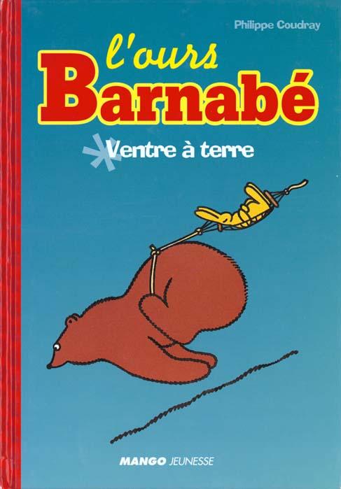 L'ours Barnabé ; ventre à terre