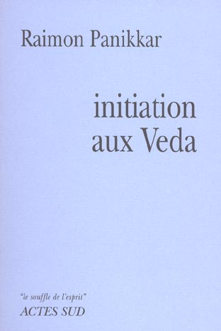 Initiation Aux Vedas