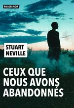 Vente Livre Numérique : Ceux que nous avons abandonnés  - Stuart Neville