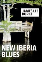 The New Iberia Blues  - James Lee Burke - James Lee Burke
