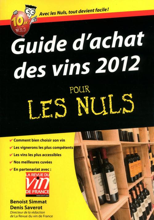 Guide d'achat des vins 2012 Pour les Nuls