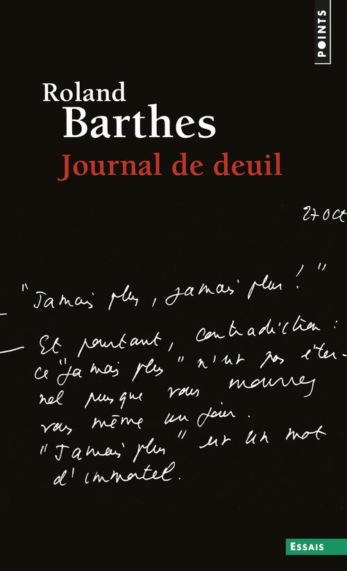 Journal de deuil : 26 octobre 1977-15 septembre 1979