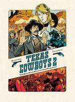 Texas cowboys t.2  - Matthieu Bonhomme - Lewis Trondheim