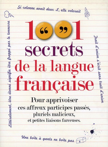 1001 secrets de la langue francaise