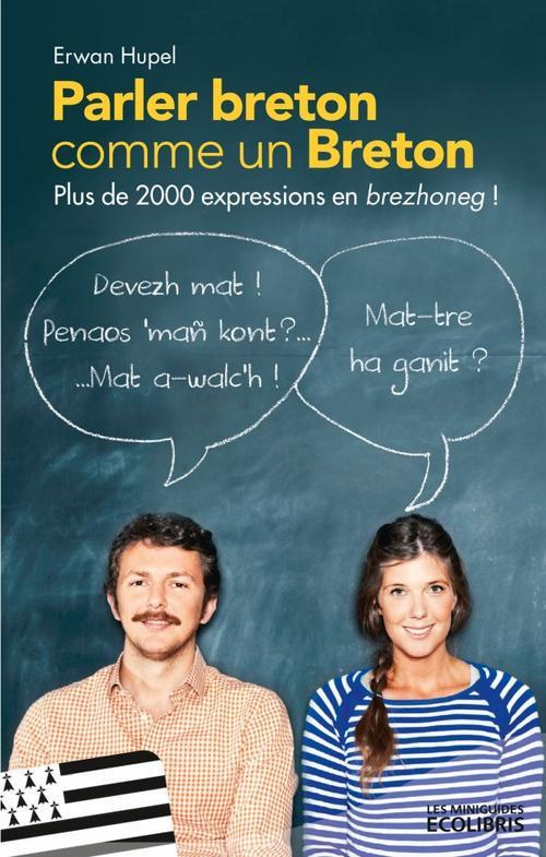 Parler breton comme un Breton