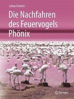 Die Nachfahren des Feuervogels Phönix  - Lothar Krienitz
