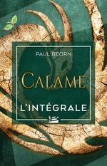 Vente EBooks : Calame - L'Intégrale  - Paul Beorn