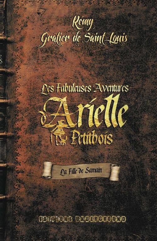 Les fabuleuses aventures d'Arielle Petitbois ; la fille de Samain