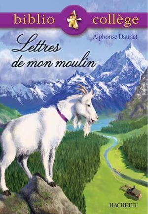 Bibliocollège - Lettres de mon moulin, Daudet