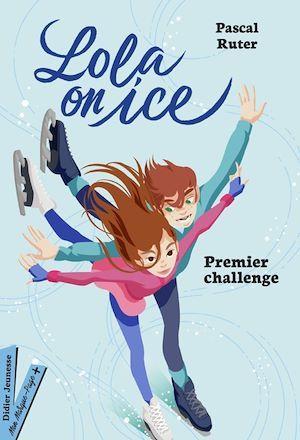 Lola on Ice, Premier challenge