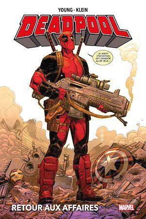 Deadpool : Retour aux affaires