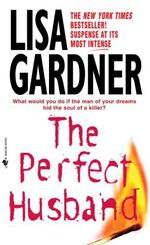 Vente Livre Numérique : The Perfect Husband  - Lisa Gardner
