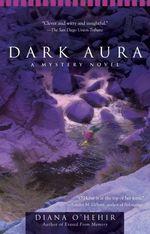 Dark Aura  - O'Hehir Diana
