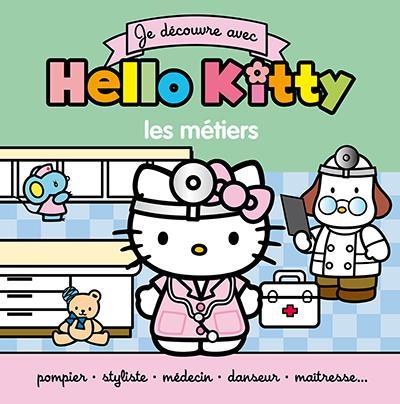 Je découvre avec Hello Kitty ; les métiers