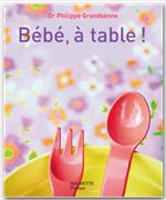 Bébé, à table !