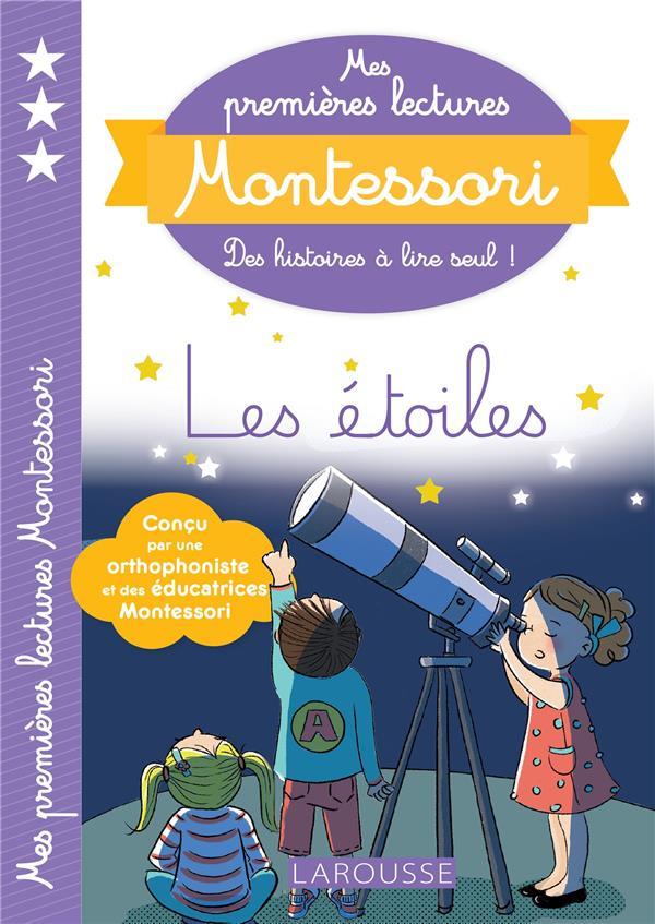 Mes premières lectures Montessori ; les étoiles