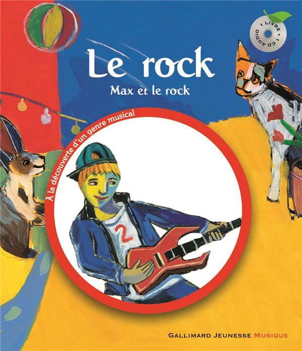 Le Rock (Max Et Le Rock)