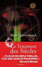 Vente Livre Numérique : Le Testament des Siècles  - Henri Loevenbruck