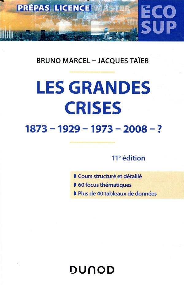 LES GRANDES CRISES  -  1873-1929-1973-2008-? (11E EDITION)