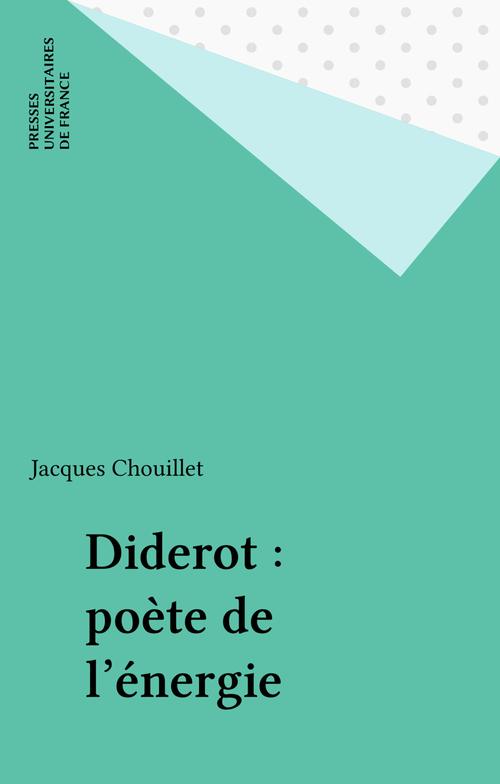 Diderot : poète de l'énergie