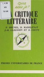 Vente EBooks : La Critique littéraire  - Pierre BRUNEL - Daniel Couty