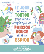 Vente EBooks : Casterminouche - Le jour où mon tonton s'est rendu compte que son poisson rouge était un espion  - Michel Piquemal