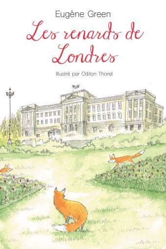 Les renards de Londres