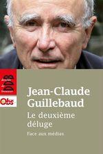 Vente Livre Numérique : Le deuxième déluge  - Jean-claude Guillebaud