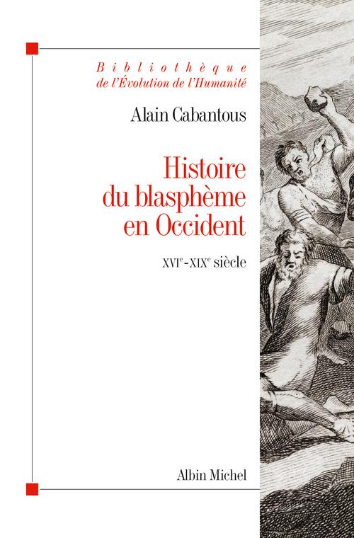 Histoire du blasphème en Occident ; XVe - XIXe siècle