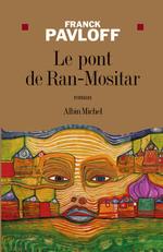 Vente Livre Numérique : Le Pont de Ran-Mositar  - Franck Pavloff