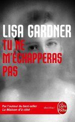 Vente Livre Numérique : Tu ne m'échapperas pas  - Lisa Gardner