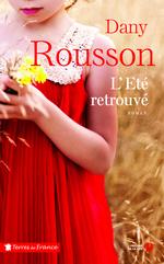 L'Eté retrouvé  - Dany Rousson