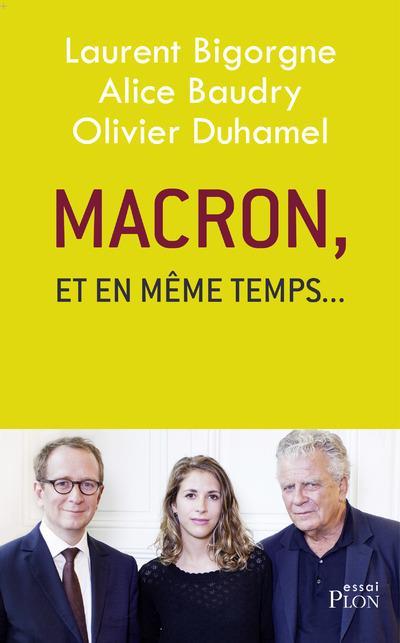 Macron, et en même temps