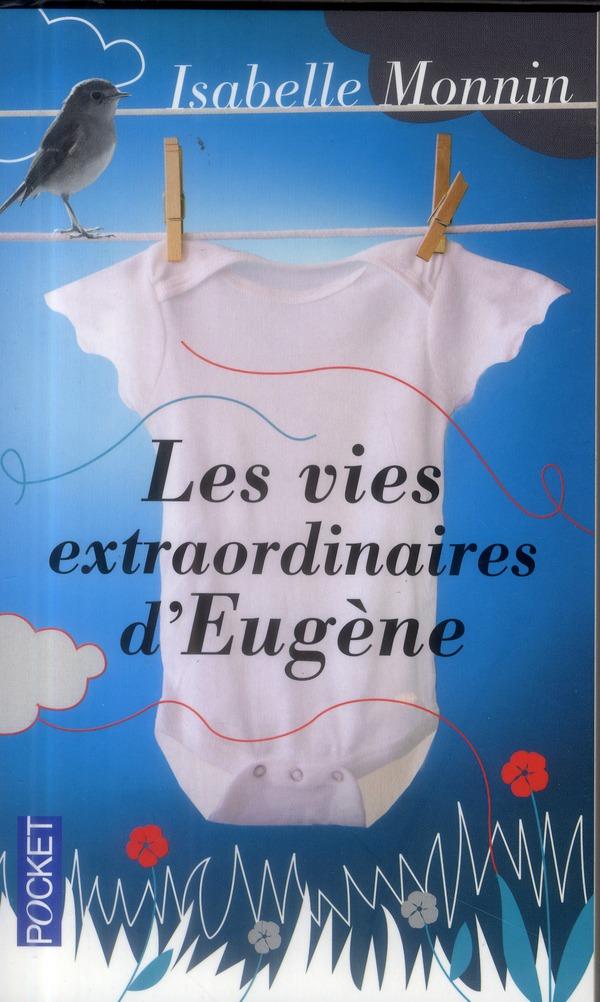 les vies extraordinaires d'Eugène
