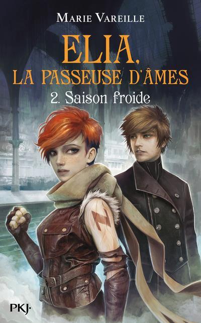 Elia, La Passeuse D'Ames T.2 ; Saison Froide