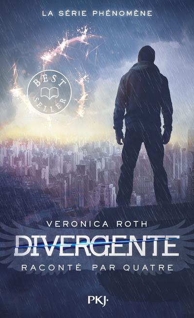 Divergente ; Divergente raconté par Quatre