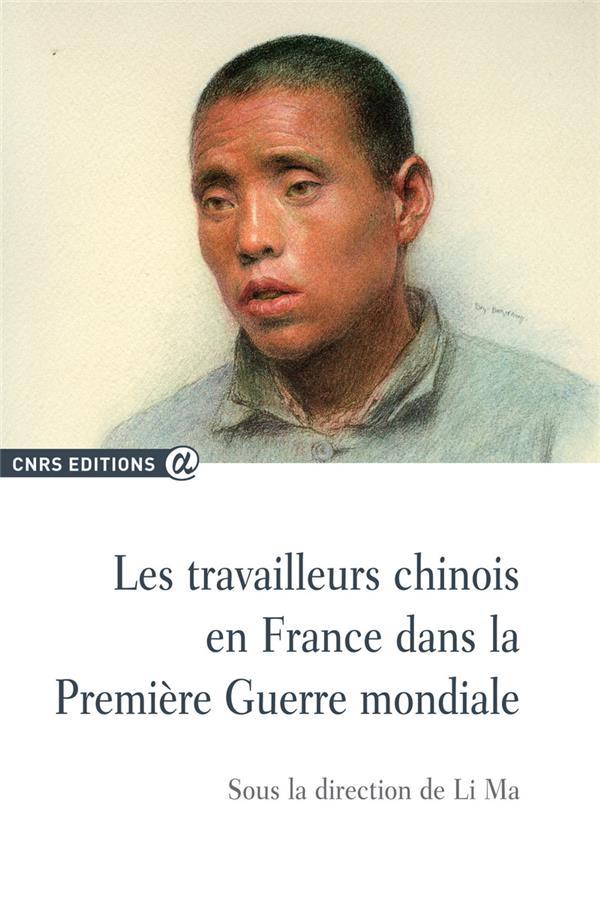 Les travailleurs chinois en France dans la Première Guerre mondiale