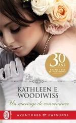 Un mariage de convenance  - Woodiwiss K E. - Kathleen E. Woodiwiss