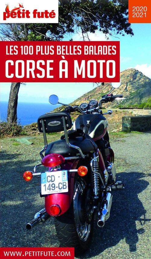 GUIDE PETIT FUTE ; THEMATIQUES ; les 100 plus belles balades lCorse à moto (édition 2020/2021)
